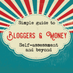 Bloggers and tax; registering for self-employment