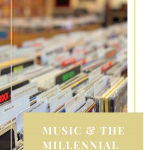 Millennials and music Pinterest graphic